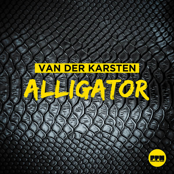 VAN DER KARSTEN - Alligator (Planet Punk/KNM)