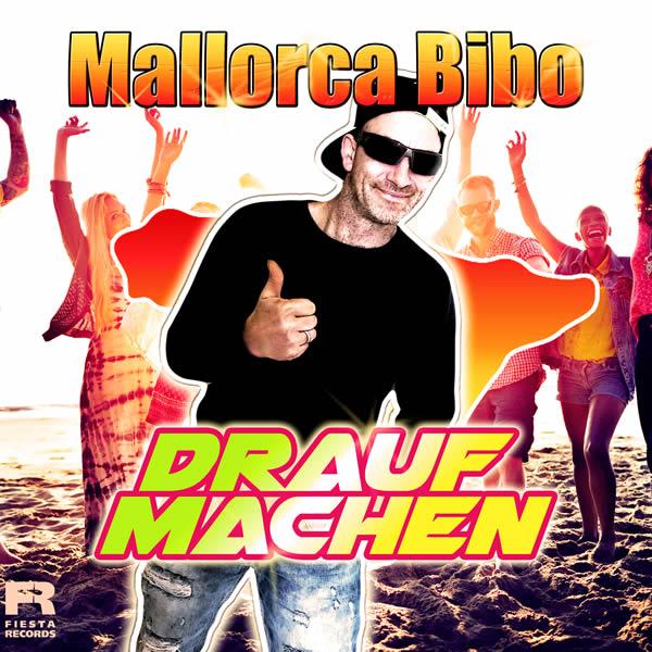MALLORCA BIBO - Drauf Machen (Fiesta/KNM)