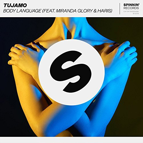 TUJAMO FEAT. MIRANDA GLORY & HARIS - Body Language (Spinnin/Warner)