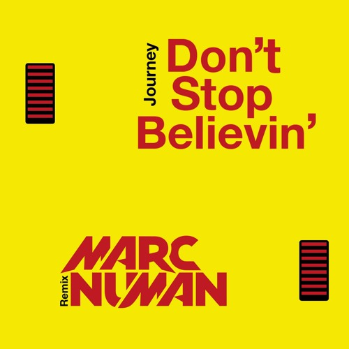 JOURNEY - Don't Stop Believin' (Marc Numan Remix) (Whitelabel)