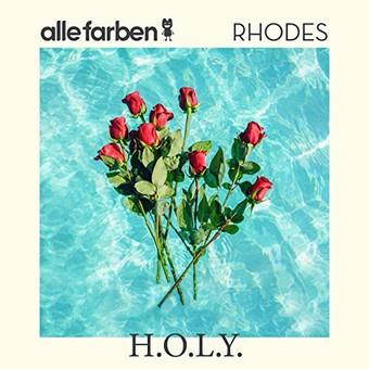 ALLE FARBEN & RHODES - H.O.L.Y. (Synesthesia/B1/Sony)