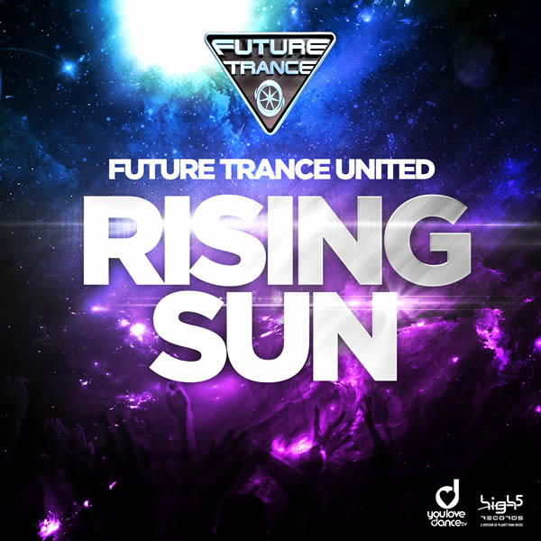 FUTURE TRANCE UNITED - Rising Sun (Planet Punk/KNM)