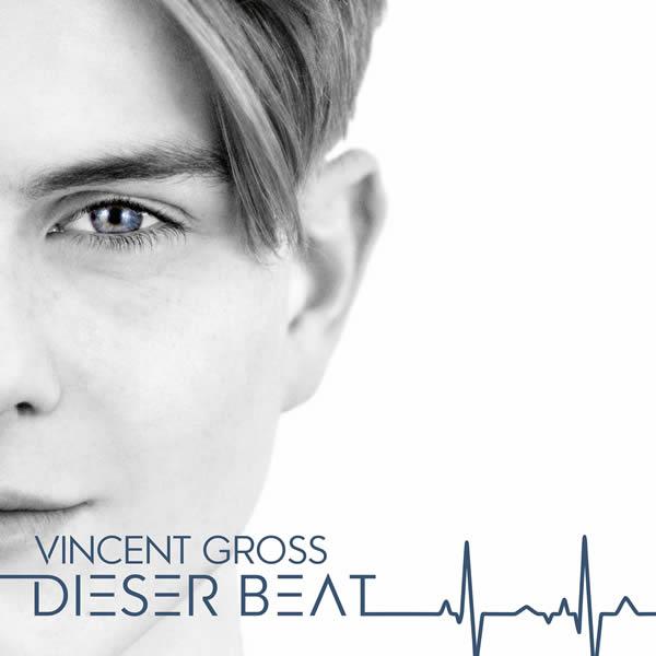 VINCENT GROSS - Dieser Beat (Ariola/Sony)