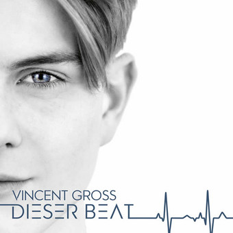 VINCENT GROSS - Dieser Beat (Ariola/Sony)