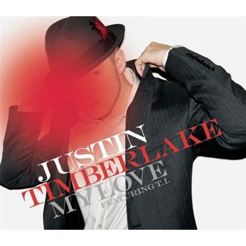 JUSTIN TIMBERLAKE FEAT. T.I. & TIMBALAND - My Love (Sony BMG)