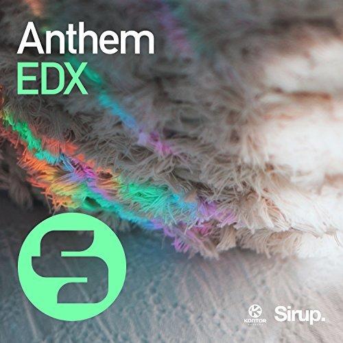 EDX - Anthem (Sirup/Kontor/KNM )