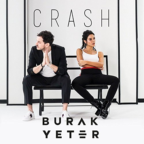 BURAK YETER - Crash (SBA/Connection/Warner)
