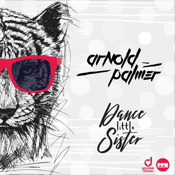 ARNOLD PALMER - Dance Little Sister (Planet Punk/KNM)