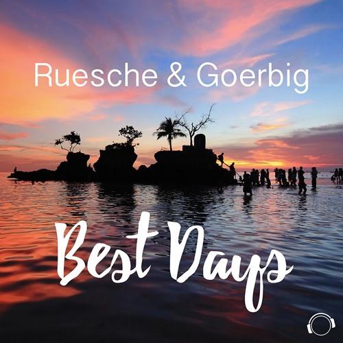 RUESCHE & GOERBIG - Best Days (Mental Madness/KNM)