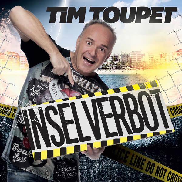 TIM TOUPET - Inselverbot (Xtreme Sound)