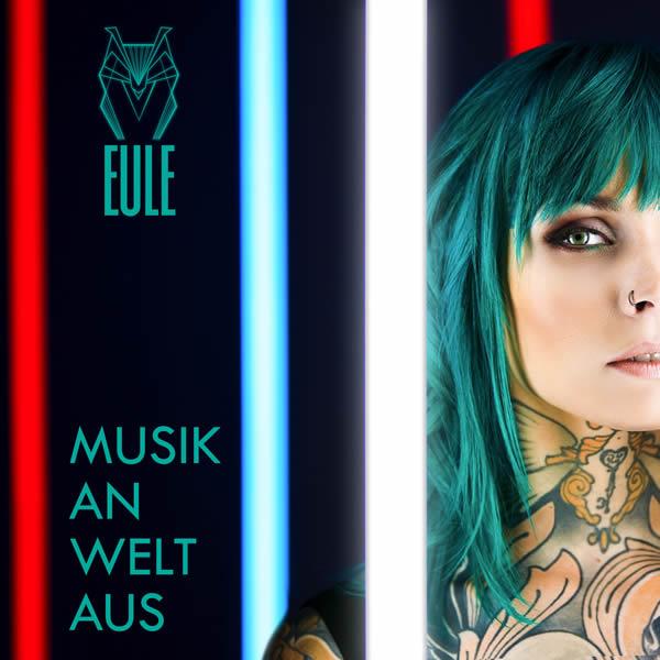 EULE - Musik An, Welt Aus (El Cartel Music/UV)