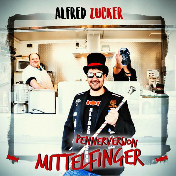 ALFRED ZUCKER - Mittelfinger (Pennerversion) (Fiesta/KNM)