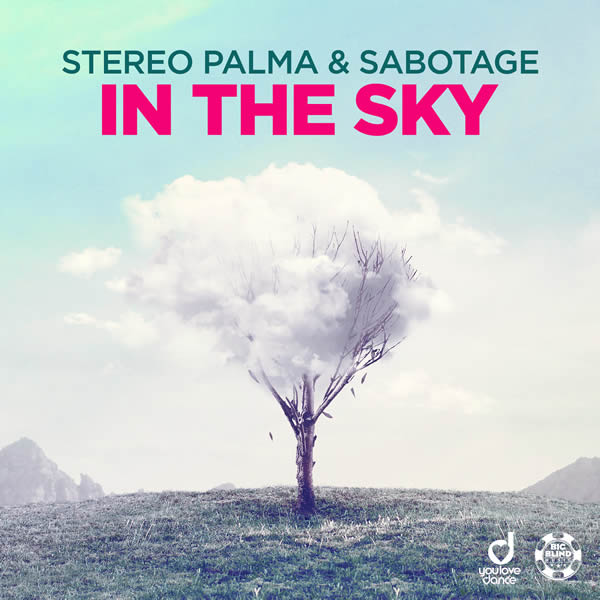 STEREO PALMA & SABOTAGE - In The Sky (Big Blind/Planet Punk/KNM)