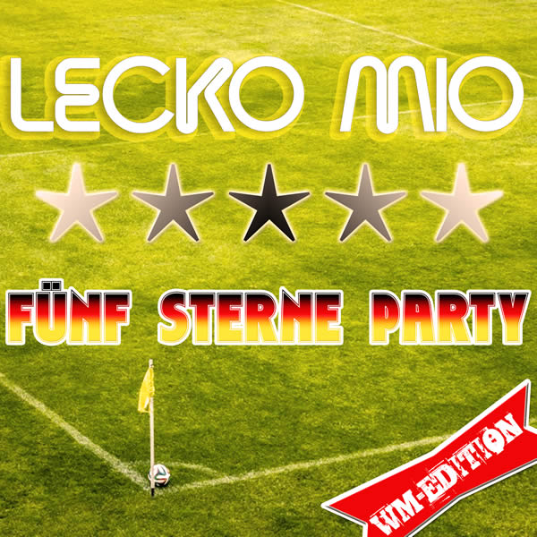 LECKO MIO - Fünf Sterne Party (WM Edition) (Fiesta/KNM)