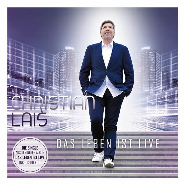 CHRISTIAN LAIS - Das Leben Ist Live (DA Music)