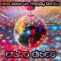 RICO BASS VS. DEEJAY BONITO - Cisko Disco (Kontor/DMD/Edel)