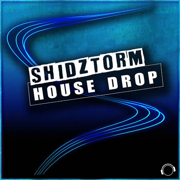 SHIDZTORM - House Drop (Mental Madness/KNM)