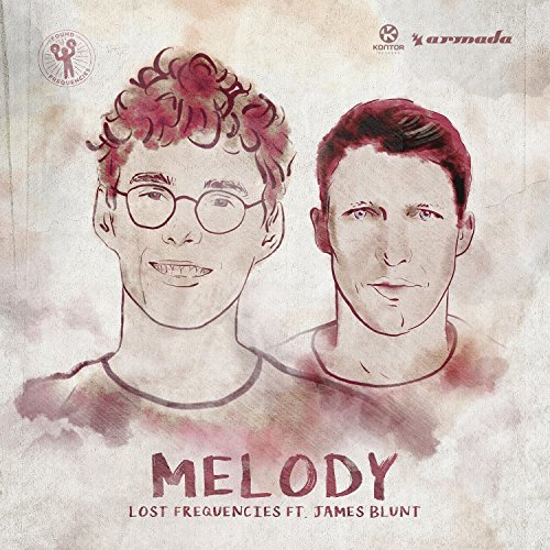 LOST FREQUENCIES FEAT. JAMES BLUNT - Melody (Armada/Kontor/KNM)