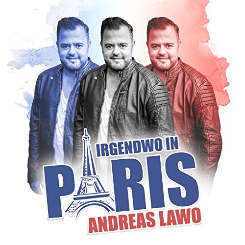 ANDREAS LAWO - Irgendwo In Paris (Hitmix)