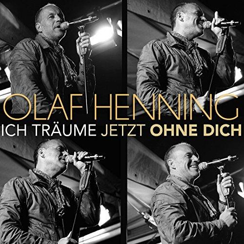 OLAF HENNING - Ich Träume Jetzt Ohne Dich (Spectre Media)