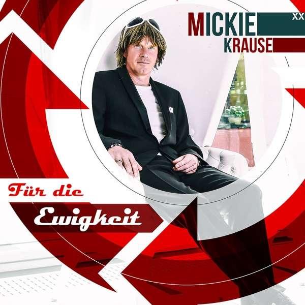 MICKIE KRAUSE - Für die Ewigkeit (Rhingtoen/Electrola/Universal/UV)