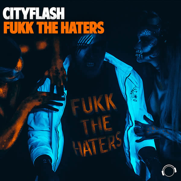 CITYFLASH - Fukk The Haters (Mental Madness/KNM)