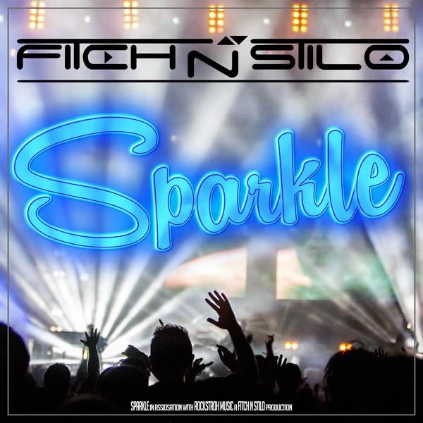 FITCH N STILO - Sparkle (Rockstroh Music/KNM)