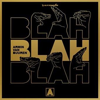 ARMIN VAN BUUREN - Blah Blah Blah (Armada/Kontor/KNM)