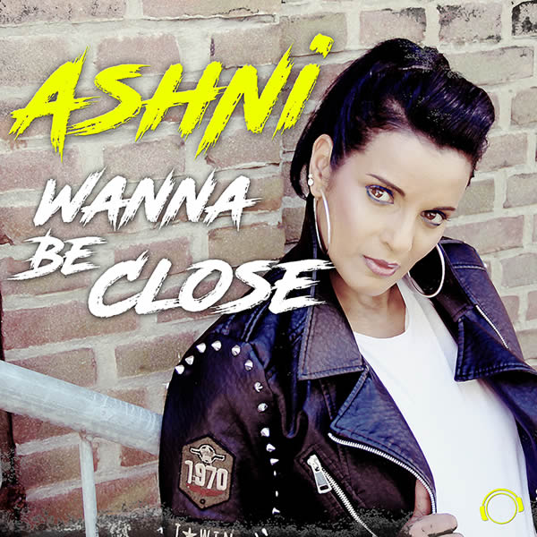 ASHNI - Wanna Be Close (Mental Madness/KNM)