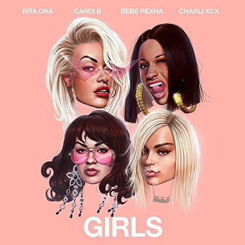 RITA ORA / CARDI B / BEBE REXHA / CHARLI XCX - Girls (Atlantic/Warner)