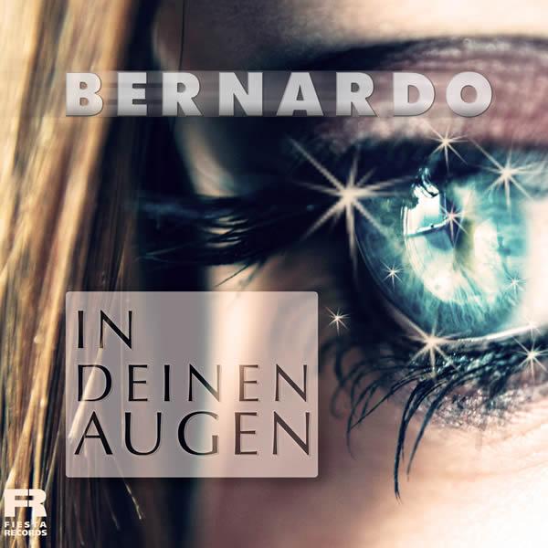 BERNARDO - In Deinen Augen (Fiesta/KNM)