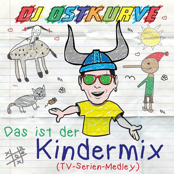 DJ OSTKURVE - Das Ist Der Kindermix (TV Serien Medley) (A 45/KNM)