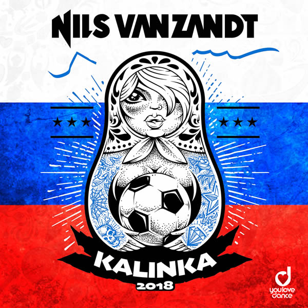 NILS VAN ZANDT - Kalinka (You Love Dance/Planet Punk/KNM)