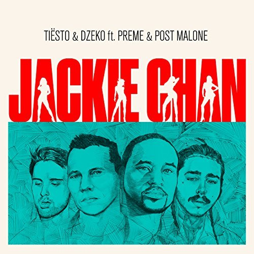 TIËSTO & DZEKO FEAT. PREME & POST MALONE - Jackie Chan (Musical Freedom/PM:AM/Universal/UV)