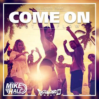 BAILANDO BEAT - Come On (Let It Flow) (Fiesta/KNM)