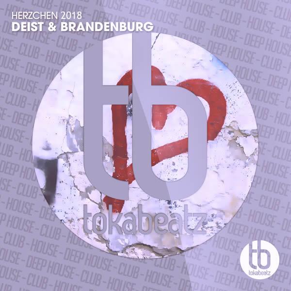 DEIST & BRANDENBURG - Herzchen 2018 (Toka Beatz/Believe)