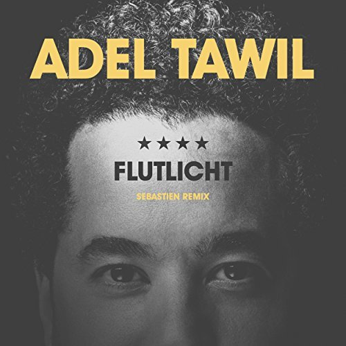 ADEL TAWIL - Flutlicht (Embassy Of Music)