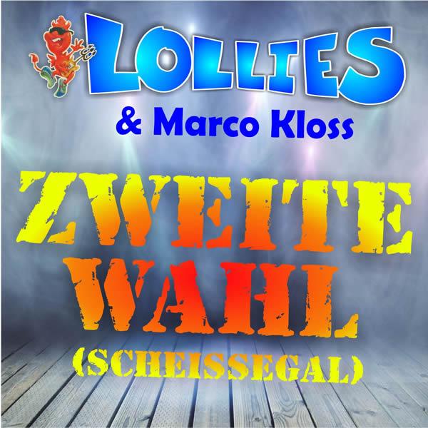 LOLLIES & MARCO KLOSS - Zweite Wahl (Scheissegal) (Update Media/KNM)