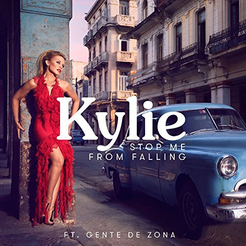 KYLIE MINOGUE & GENTE DE ZONA - Stop Me From Falling (BMG Rights Management	)