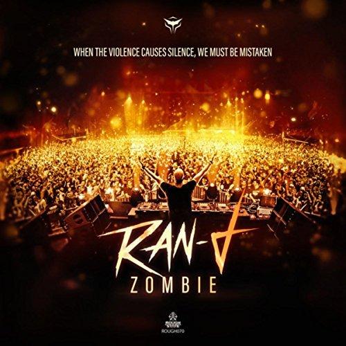 RAN-D - Zombie (Roughstate/Kontor/KNM)