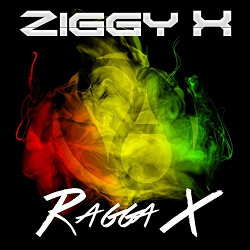 ZIGGY X - Ragga X (Aqualoop/Believe)