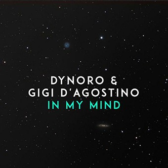 DYNORO & GIGI D'AGOSTINO - In My Mind (B1/Sony)