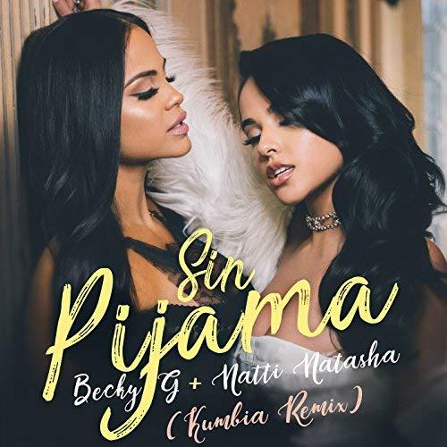 BECKY G & NATTI NATASHA - Sin Pijama (Sony Music Latin)