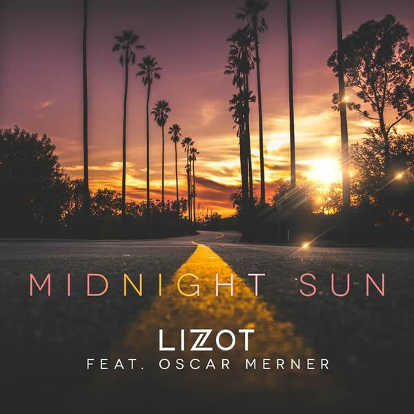 LIZOT FEAT. OSCAR MERNER - Midnight Sun (Nitron/Sony)