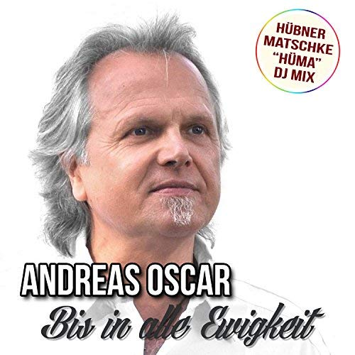 ANDREAS OSCAR - Bis In Alle Ewigkeit (Best Mix)