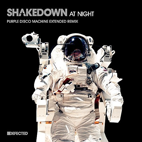 SHAKEDOWN - At Night (Purple Disco Machine Remix) (Panorama/Defected/ADA)