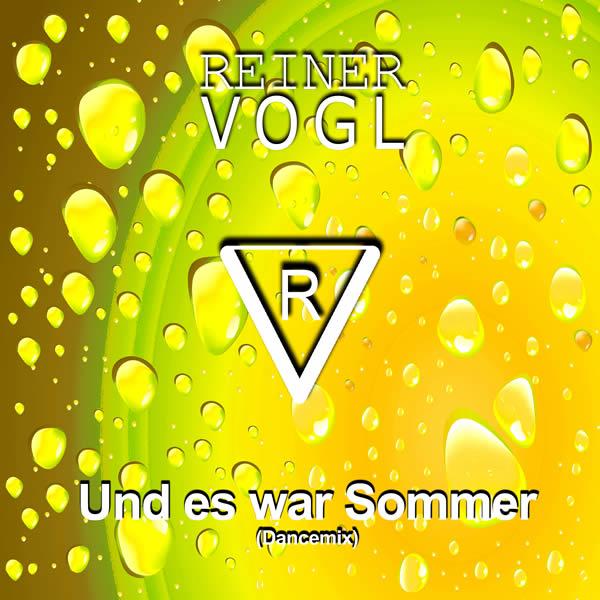REINER VOGL - Und Es War Sommer (Dancemix) (Fiesta/KNM)