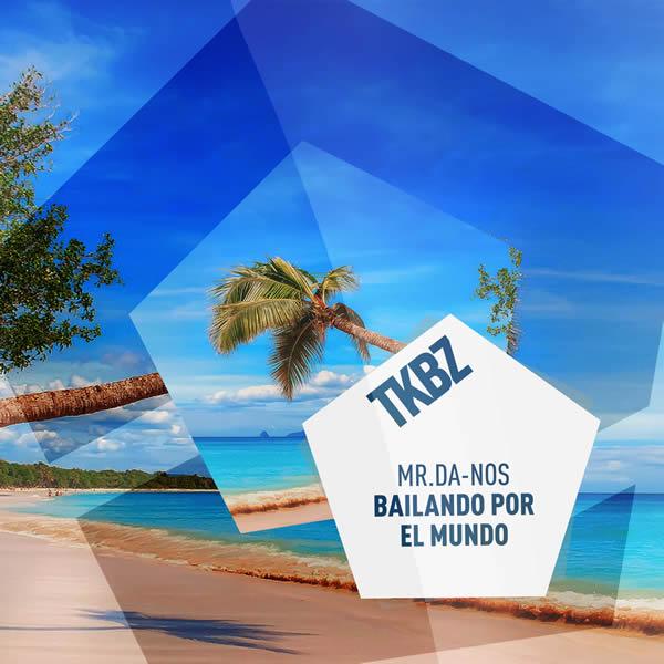 MR. DA-NOS - El Mundo (De Latesso) (Tkbz media/Virgin/Universal/UV)
