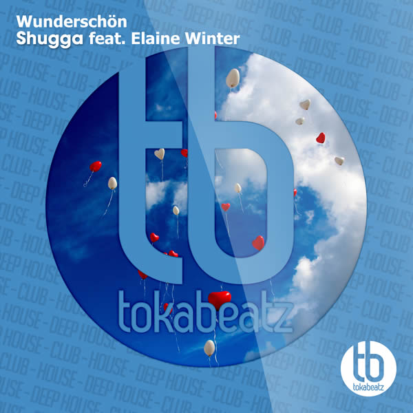 SHUGGA FEAT. ELAINE WINTER - Wunderschön (Toka Beatz/Believe)