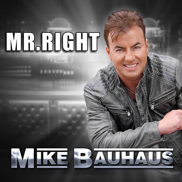 MIKE BAUHAUS - Mr. Right (Fiesta/KNM)
